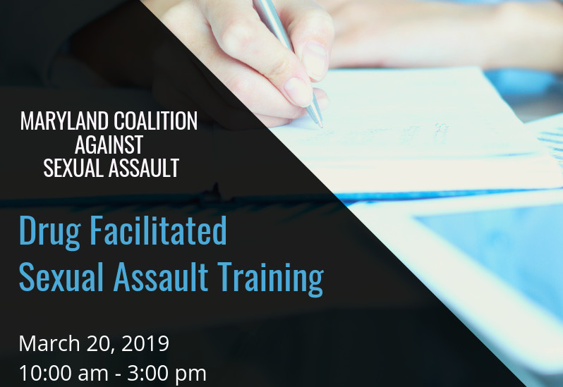 MCASA's Drug Facilitated Sexual Assault Training March 2019